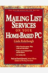 Mailing List Services on Your Home-Based PC (Entrepreneurial PC) Paperback