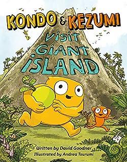 Book Cover: Kondo & Kezumi Visit Giant Island