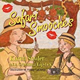 Safari Smooches, Karen Snyder, 1936343959