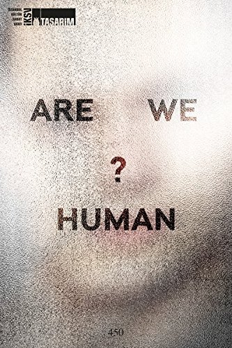 Are We Human? The Design of the Species - 2 seconds, 2 days, 2 years, 200 years, 200,000 years