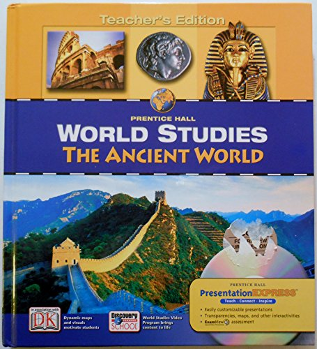 Prentice Hall World Studies: The Ancient World, Teachers Edition