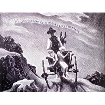 The Lithographs of Thomas Hart Benton: A Catalogue Raisonné