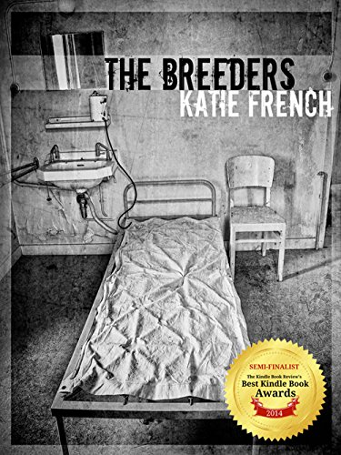 The Breeders: (Young Adult Dystopian Romance) by [French, Katie]