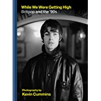 While We Were Getting High: Britpop and the '90s