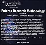 Futures Research Methodology V2.0 9780972205115