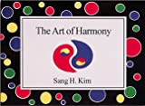 The Art of Harmony, Sang H. Kim, 1880336030