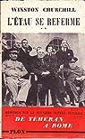 Winston S. Churchill. Mémoires sur la deuxième guerre mondiale. V. L'Etau se referme par Churchill
