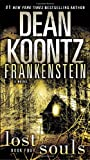 Frankenstein: Lost Souls: A Novel