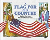 A Flag for Our Country, Eve Spencer, 0811472116