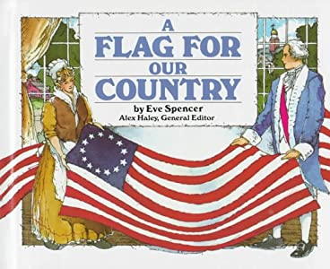 A Flag for Our Country (Stories of America)