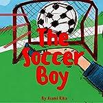 The Soccer Boy | Asami Rika