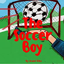 The Soccer Boy Audiobook by Asami Rika Narrated by Samantha V Hutton