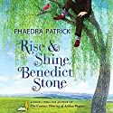 Rise and Shine, Benedict Stone Audiobook by Phaedra Patrick Narrated by James Langton