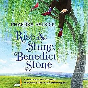 Rise and Shine, Benedict Stone Audiobook