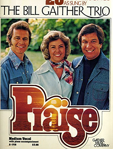 Praise: A Treasury Of 20 Gospel Songs