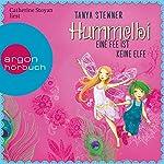 Hummelbi - Eine Fee ist keine Elfe (Florentine und Pauline 2)   Tanya Stewner