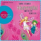 Hummelbi - Eine Fee ist keine Elfe (Florentine und Pauline 2) | Tanya Stewner