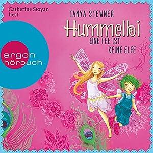 Hummelbi - Eine Fee ist keine Elfe (Florentine und Pauline 2) Hörbuch
