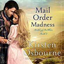 Mail Order Madness: Brides of Beckham, Book 3 Audiobook by Kirsten Osbourne Narrated by Amanda Friday