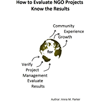 How to Evaluate NGO Projects - Know the Results