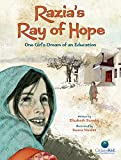 Razia's Ray of Hope: One Girl's Dream of an Education (CitizenKid)