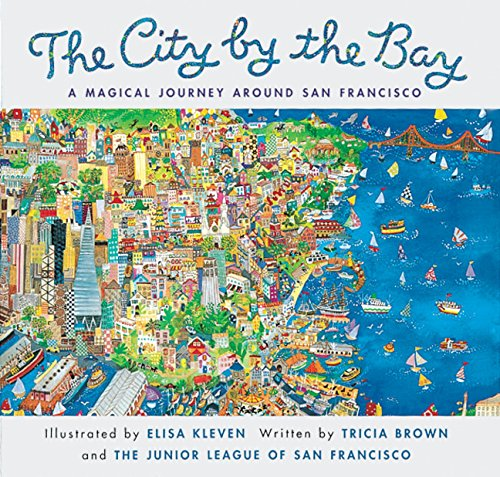 City by the Bay: A Magical Journey Around San Francisco [Tricia Brown] (Tapa Blanda)