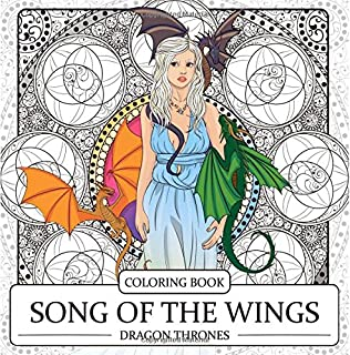 Song Of The Wings Coloring Book Dragons Adult Dragon Thrones