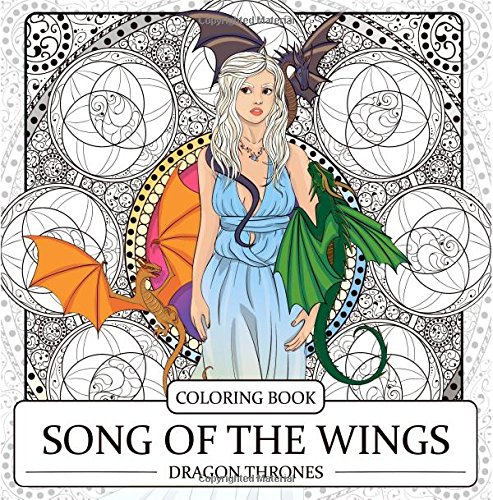 Song Of The Wings Coloring Book Dragons Adult Coloring Book Dragon