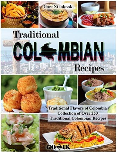 Traditional Colombian Recipes by Goce Nikolovski