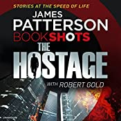 The Hostage: BookShots | James Patterson