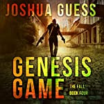 Genesis Game: The Fall, Book 4 | Joshua Guess