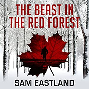 The Beast in the Red Forest Audiobook