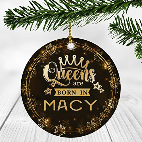 Christmas Ornaments Gifts For Women - Queens Are Born In Macy City - Christmas Gift Idea For Her, Wife And Mom - Macy City Christmas Ornament 3 Inches Flat Ceramic (Macy's Christmas 2019 Display)