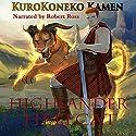 Highlander Hellcat Audiobook by KuroKoneko Kamen Narrated by Robert Ross