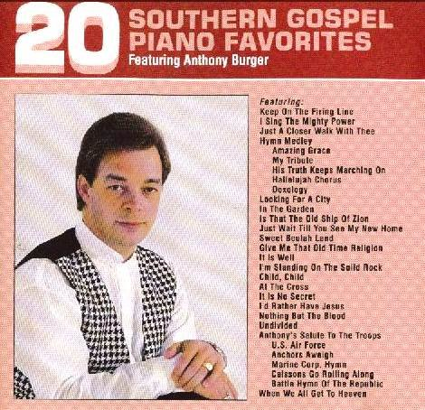 Anthony Music Burger (Burger, Anthony / 20 Southern Gospel Piano Fav 2)