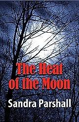 The Heat of the Moon: A Rachel Goddard Mystery (Rachel Goddard Mysteries)