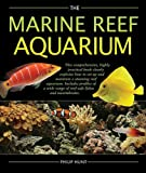 The Marine Reef Aquarium, Philip Hunt, 0764160230