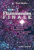 Flammendes Finale : Spektakuläre Ergebnisse der Supernovaforschung, MURDIN, 3034861435