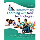 Transforming Learning with New Technologies (2-downloads) (What's New in Curriculum & Instruction)