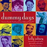 Dummy Days: America's Favorite Ventriloquists from