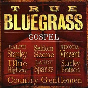 True Bluegrass Gospel 0