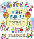 The Bear Essentials, Stan Berenstain and Jan Berenstain, 0375832661