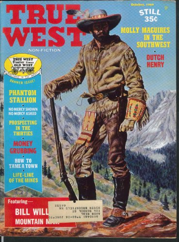 Occur WEST Bill Williams Dutch Henry Reno Ingles Molly Maguires 10 1969