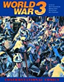 World War 3 Illustrated: Confrontational Comics