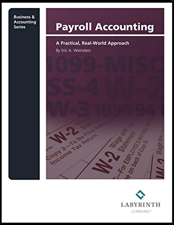 Amazon payroll accounting a practical real world approach payroll accounting a practical real world approach fandeluxe Choice Image