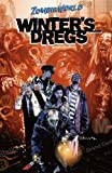 img - for Zombie World: Winter's Dregs And Other Stories by Bob Fingerman (2005-10-04) book / textbook / text book