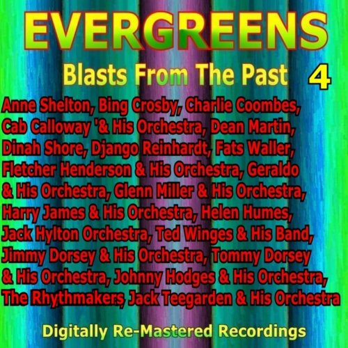 Evergreens - Blasts from the P...