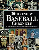 img - for 20th Century Baseball Chronicle book / textbook / text book