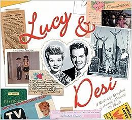 Lucy & Desi: The Scrapbooks