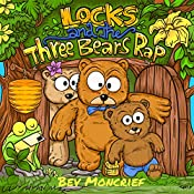Locks and The Three Bears Rap